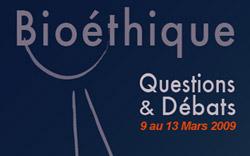 Semaine bioethique du 9 au 13 mars 2009 à Poitiers