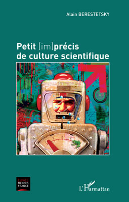 PETIT (IM)PRÉCIS DE CULTURE SCIENTIFIQUE