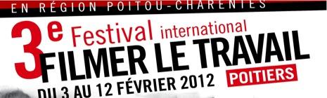 Festival Filmer le travail | février 2012
