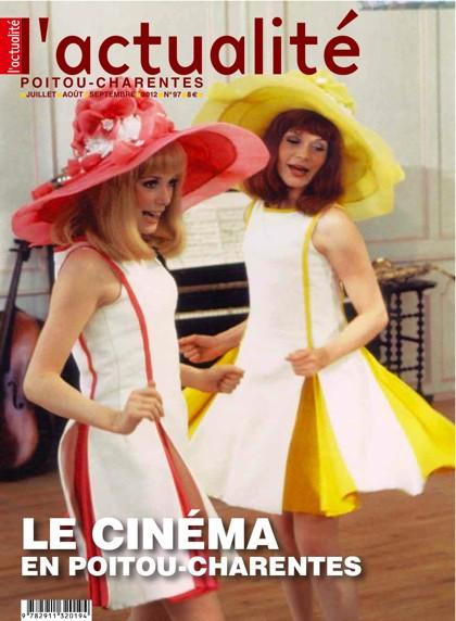 L'Actualité Poitou-Charentes n°97, spécial été: Le cinéma en Poitou-Charentes