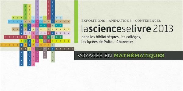 Programme de La science se livre 2013 : Voyages en mathématiques