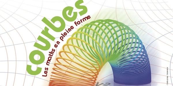 Exposition «Courbes, les maths en pleine forme»