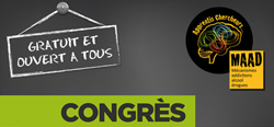 Congrès des Apprentis Chercheurs MAAD (Mécanismes Addiction Alcool Drogues)