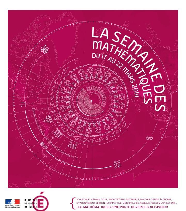 Semaine nationale des mathématiques  du 17 au 22 mars 2014