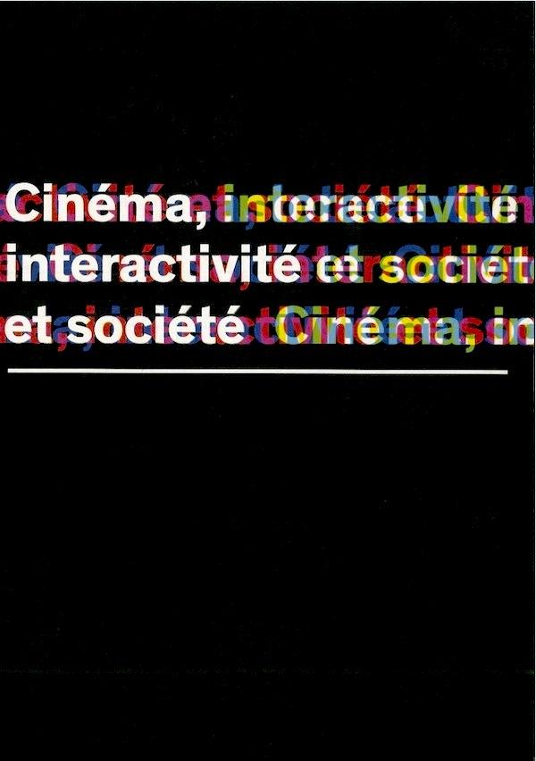 Cinéma, interactivité et société