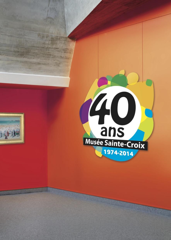Les 40 ans du musée Sainte-Croix