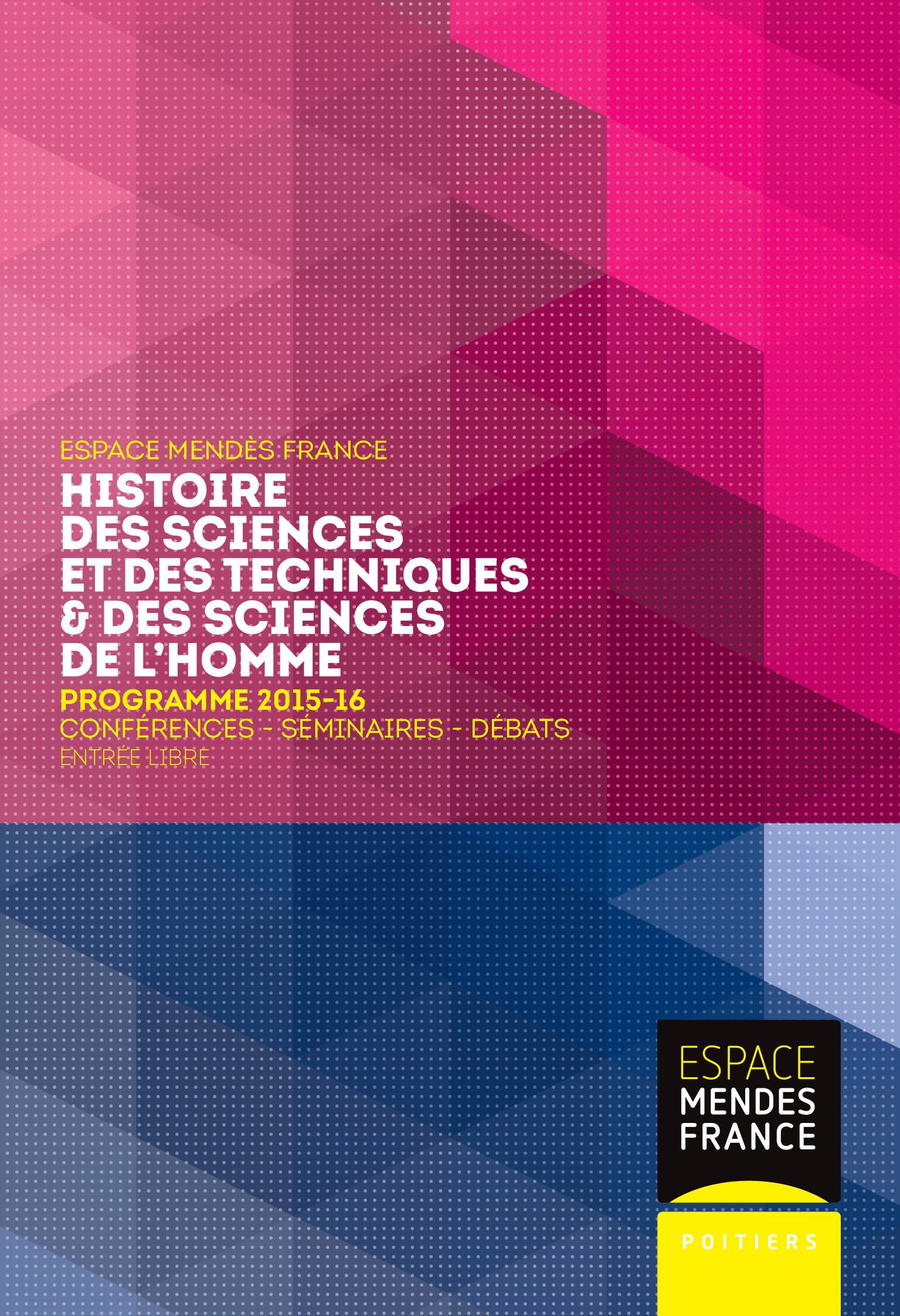 Programme 2015-2016 d'Histoire des sciences et des techniques & des sciences de l'homme