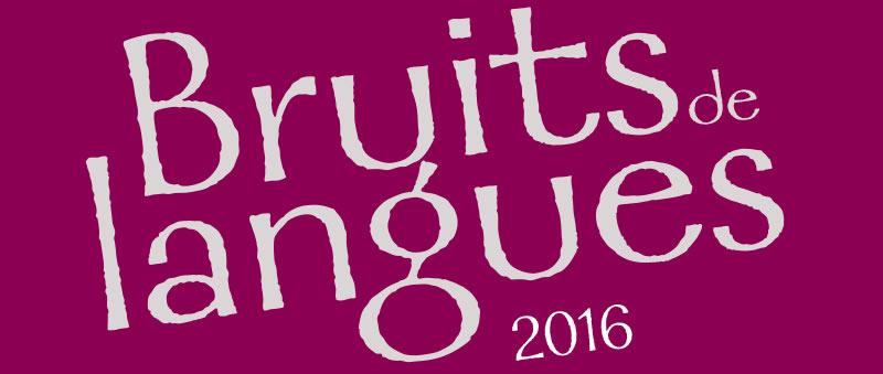 Festival Bruits de langues // Rencontres littéraires de l'université de Poitiers