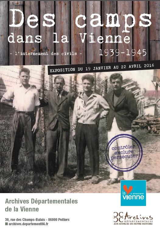 Des camps dans la Vienne (1939-1945) – L'internement des civils : contrôler, persécuter, exclure