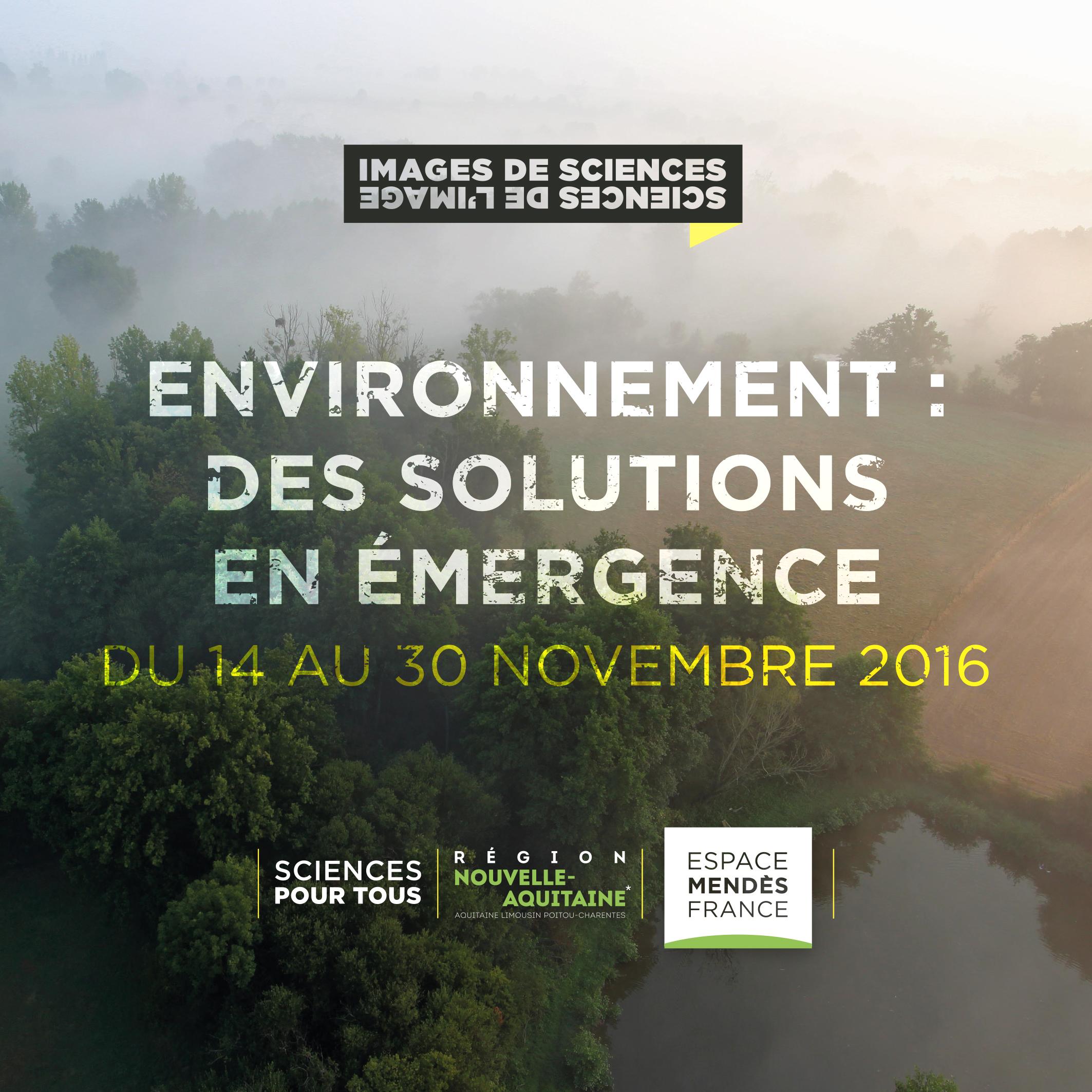 Édition 2016 de Images de sciences, sciences de l'image : Environnement : des solutions en émergence