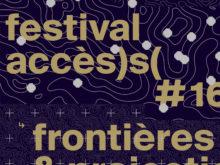 Festival accès)s( // Partenariat Lieu multiple/Espace Mendès France