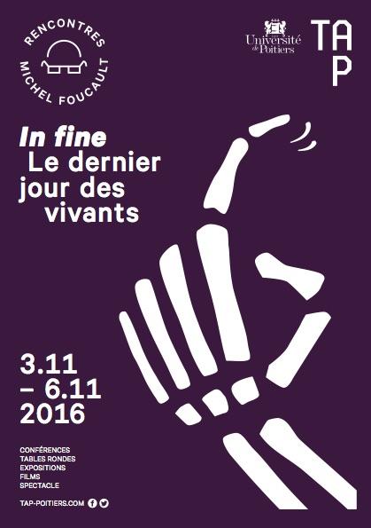 Rencontres Michel Foucault – In fine, le dernier jour des vivants