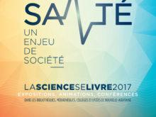 La science se livre 2017 // Santé, un enjeu de société