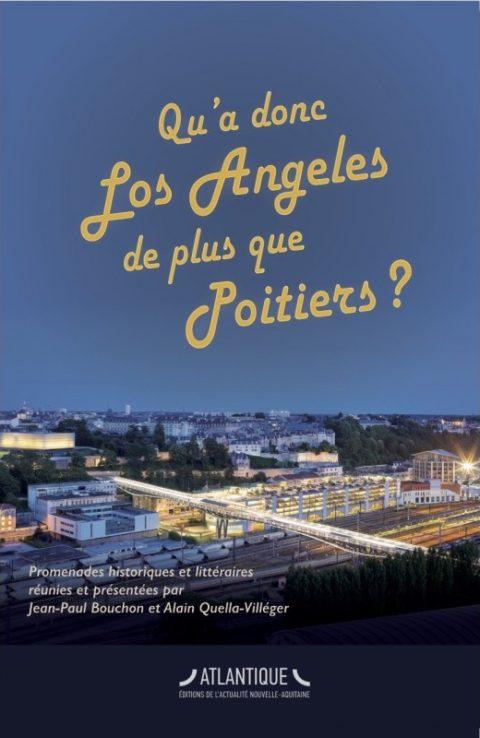 Qu'a donc Los Angeles de plus que Poitiers ?