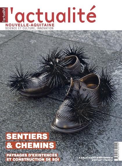 L'Actualité Nouvelle-Aquitaine n°117 – spécial « sentiers & chemins »