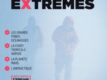 Exposition « Milieux extrêmes »